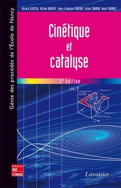 Couverture de l'ouvrage Cinétique et catalyse
