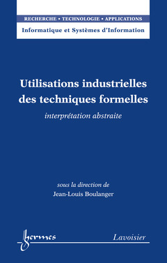 Couverture de l'ouvrage Utilisations industrielles des techniques formelles