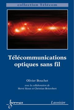 Couverture de l'ouvrage Télécommunications optiques sans fil