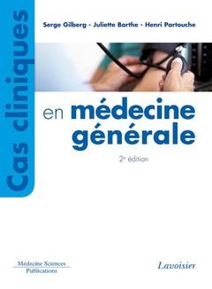 Couverture de l'ouvrage Cas cliniques en médecine générale (2° Éd.)
