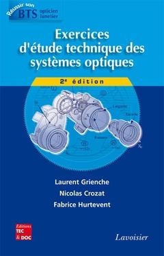 Couverture de l'ouvrage Exercices d'étude technique des systèmes optiques (2° Éd.)