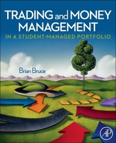 Cover of the book Trading and Money Management in a Student-Managed Portfolio