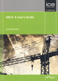 Couverture de l'ouvrage NEC3: A user's guide