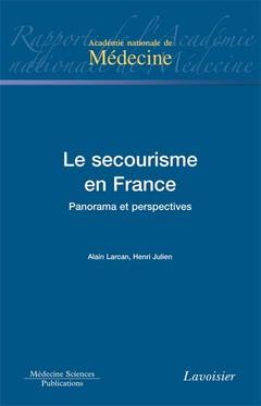 Couverture de l'ouvrage Le secourisme en France