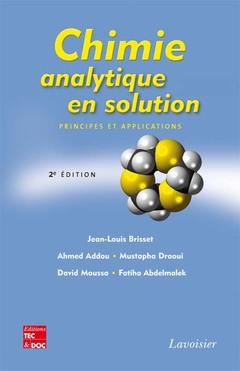 Couverture de l'ouvrage Chimie analytique en solution