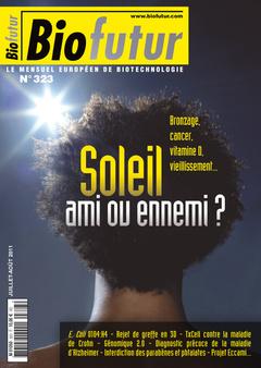 Couverture de l'ouvrage Biofutur N° 323: Soleil, ami ou ennemi ? (Juillet-Août 2011)