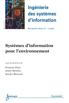 Couverture de l'ouvrage Systèmes d'information pour l'environnement (Ingénierie des systèmes d'information RSTI série ISI Volume 16 N° 3/MaiJuin 2011)