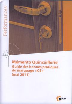 Couverture de l'ouvrage Mémento quincaillerie. Guide des bonnes pratiques du marquage