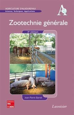 Couverture de l'ouvrage Zootechnie générale