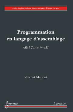 Couverture de l'ouvrage Programmation en langage d'assemblage ARM Cortex TM-M3