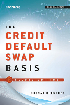 Couverture de l'ouvrage The credit default swap basis (series: bloomberg financial) (hardback)
