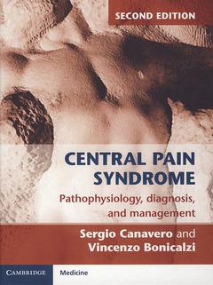 Couverture de l'ouvrage Central pain syndrome: pathophysiology, diagnosis and management