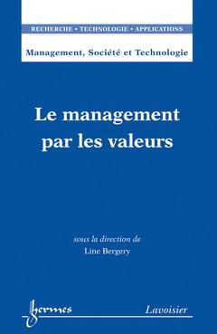 Couverture de l'ouvrage Le management par les valeurs