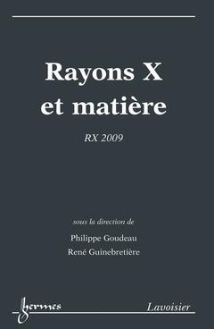 Couverture de l'ouvrage Rayons X et matière