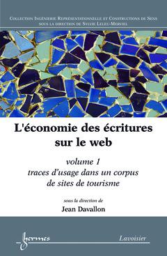 Couverture de l'ouvrage L'économie des écritures sur le web