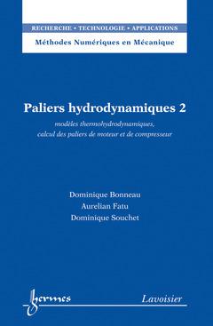 Couverture de l'ouvrage Paliers hydrodynamiques 2