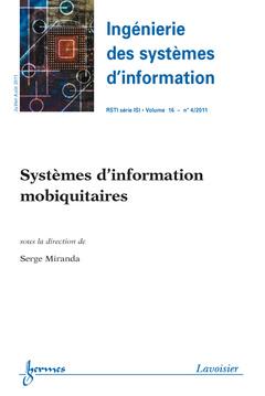 Couverture de l'ouvrage Systèmes d'information mobiquitaires (Ingénierie des systèmes d'information RSTI série ISI Volume 16 N° 4, juillet / août 2011)