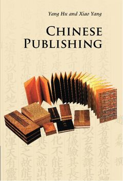 Couverture de l'ouvrage Chinese publishing (3rd ed )