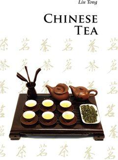 Couverture de l'ouvrage Chinese tea (3rd ed )