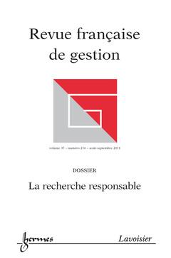Couverture de l'ouvrage La recherche responsable (Revue française de gestion Volume 37 N° 216/ Août-Septembre 2011)