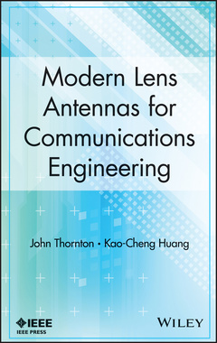 Couverture de l'ouvrage Modern lens antennas for communications engineering (Series on electromagnetic wave theory)