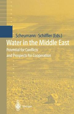 Couverture de l'ouvrage Water in the middle east: potential for conflicts and prospects for cooperation (paperback)