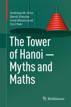 Couverture de l'ouvrage The tower of hanoi - myths and maths