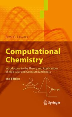 Couverture de l'ouvrage Computational chemistry: introduction to the theory and applications of molecular and quantum mechanics (hardback)