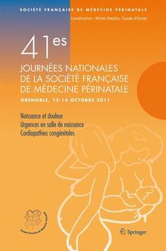 Couverture de l'ouvrage 41e journées nationales de la Société Française de Médecine Périnatale