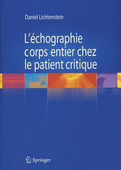 Couverture de l'ouvrage L'échographie corps entier chez le patient critique