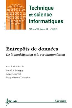 Couverture de l'ouvrage Entrepôts de données. De la modélisation à la recommandation (Technique et science informatiques RSTI série TSI Vol.30 N° 8/Octobre 2011)