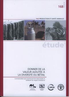 Couverture de l'ouvrage Donner de la valeur ajoutée à la diversité du bétail