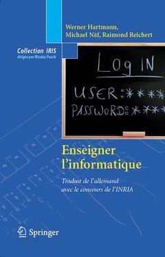 Couverture de l'ouvrage Enseigner l'informatique