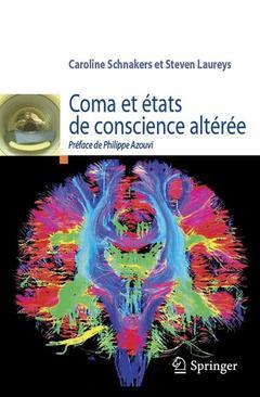 Couverture de l'ouvrage Coma et états de conscience altérée