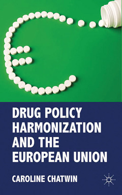 Couverture de l'ouvrage Drug policy harmonization and the European Union