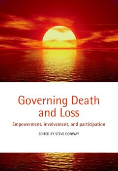 Couverture de l'ouvrage Governing death and loss: empowerment, involvement and participation