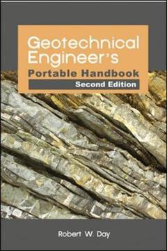 Couverture de l'ouvrage Geotechnical engineers portable handbook (2nd Ed.)
