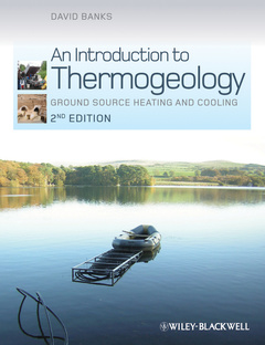 Couverture de l'ouvrage An introduction to thermogeology: Ground source heating and cooling
