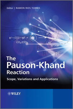 Cover of the book The Pauson-Khand reaction: scope, variations and applications