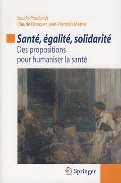 Couverture de l'ouvrage Santé, égalité, solidarité