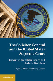 Couverture de l'ouvrage The solicitor general and the united states supreme court: executive branch influence and judicial decisions