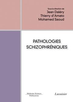 Couverture de l'ouvrage Pathologies schizophréniques