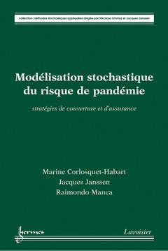 Couverture de l'ouvrage Modélisation stochastique du risque de pandémie