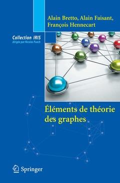 Couverture de l'ouvrage Éléments de théorie des graphes