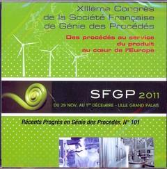 Couverture de l'ouvrage Récents progrès en génie des procédés N° 101 2011 : XIIIème congrès de la SFGP Des procédés au service du produit au coeur de l'Europe (29/11-01/12, Lille)
