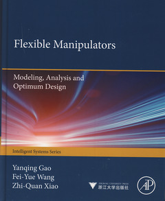 Couverture de l'ouvrage Flexible manipulators: modelling, analysis and optimum design