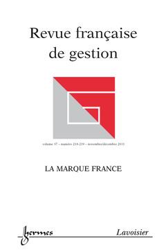 Couverture de l'ouvrage Marque France (Revue française de gestion Volume 37 N° 218-219/NovembreDécembre 2011)