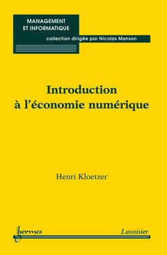 Couverture de l'ouvrage Introduction à l'économie numérique