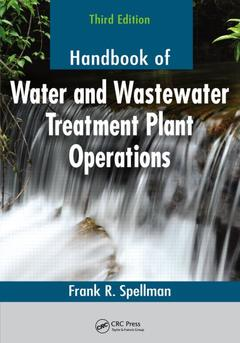 Couverture de l'ouvrage Handbook of water and wastewater treatment plant operations, third edition