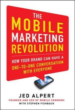 Couverture de l'ouvrage The mobile marketing revolution